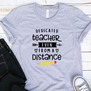 Kaos Dedicated Teacher Even From A Distance by DistroJakarta.com
