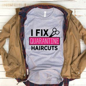 Kaos I Fix Quarantine Haircuts by DistroJakarta.com