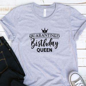 Kaos Quarantine Birthday Queen by DistroJakarta.com