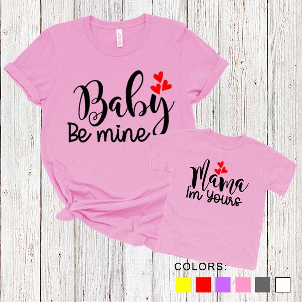 Kaos Couple Ibu dan Anak Baby Be Mine. Mama I'm Yours. by DistroJakarta.com