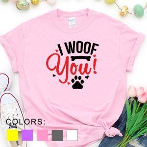 Kaos Valentine I Woof You Pet Lover by DistroJakarta.com