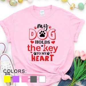 Kaos Valentine My Dog Holds The Key To My Heart Pet Lover by DistroJakarta.com