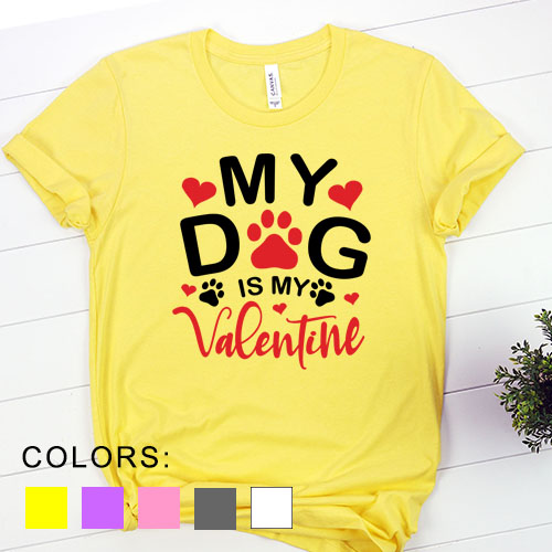 Kaos My Dog Is My Valentine Pet Lover by DistroJakarta.com